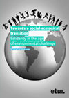 Towards a social-ecological transition. Solidarity in the age of environmental challenge