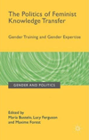 The Politics of Feminist Knowledge Transfer<br>