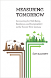 Measuring Tomorrow: Accounting for Well-being, Resilience and Sustainability in the 21st century
