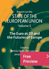 Report on the State of the European Union<br>Volume 5: The Euro at 20 and the Futures of Europe