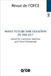 Revue 141 : What future for taxation in the EU?
